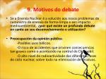 9 motivos do debate