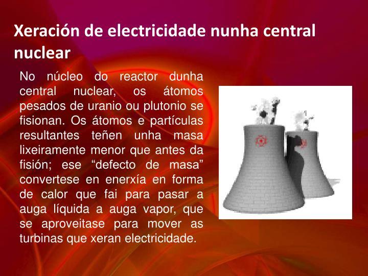 Xeración de electricidade nunha central nuclear
