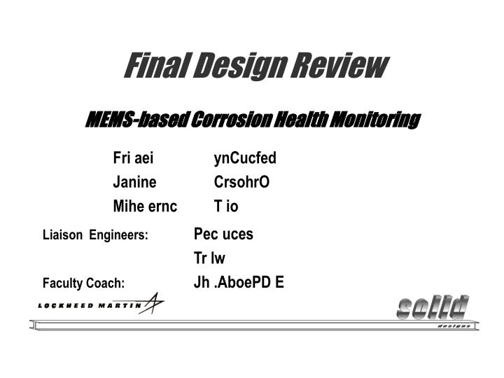 Final design review
