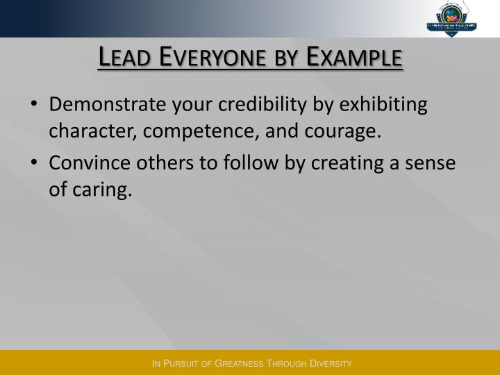 Lead Everyone by Example