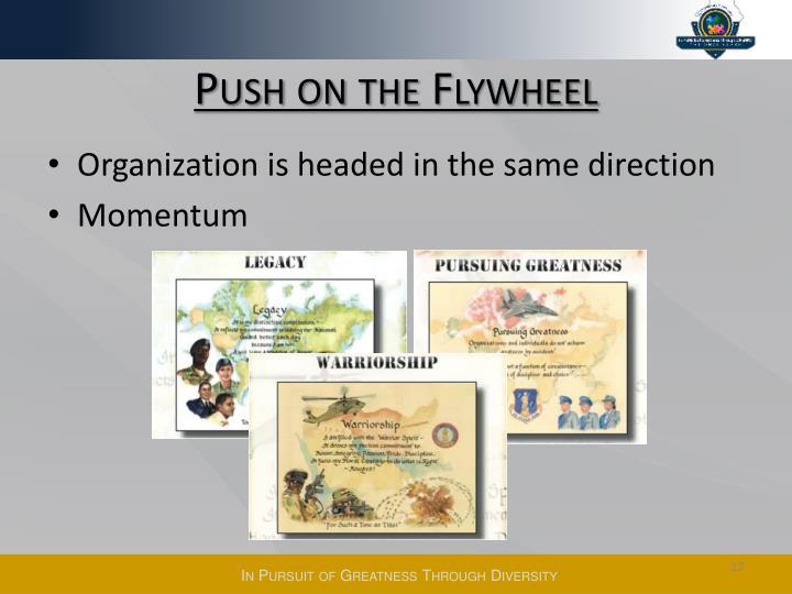 Push on the Flywheel