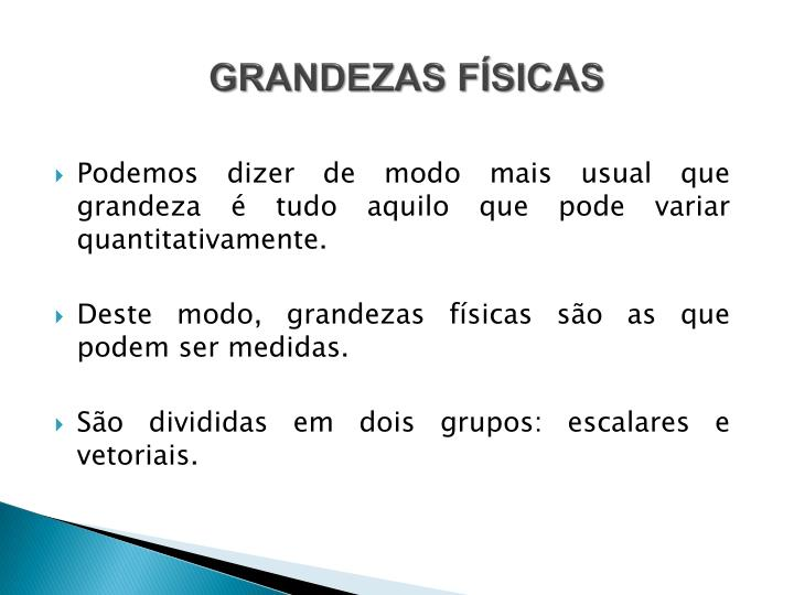 GRANDEZAS FÍSICAS