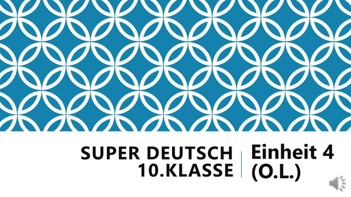 Super deutsch 10 klasse