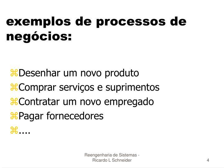 exemplos de processos de negócios: