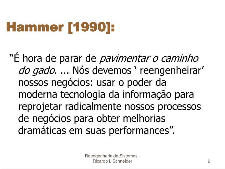 Hammer [1990]: