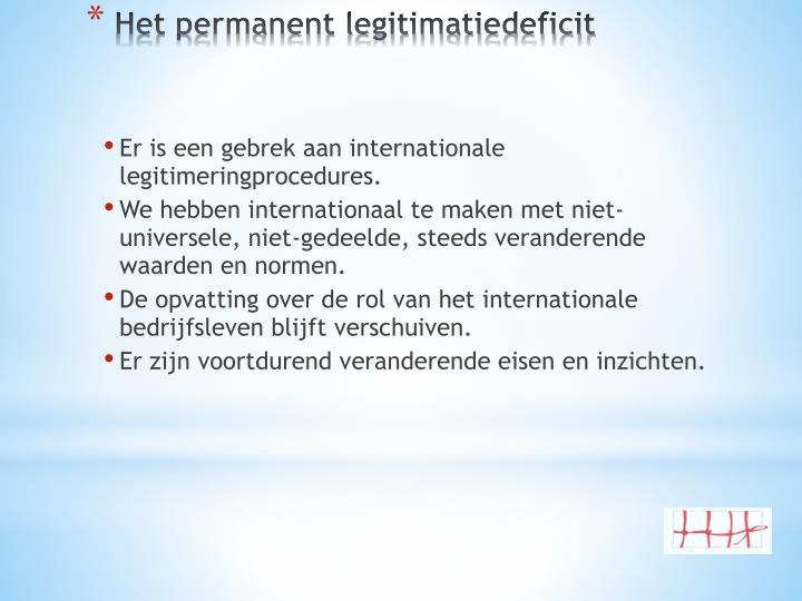 Er is een gebrek aan internationale legitimeringprocedures.