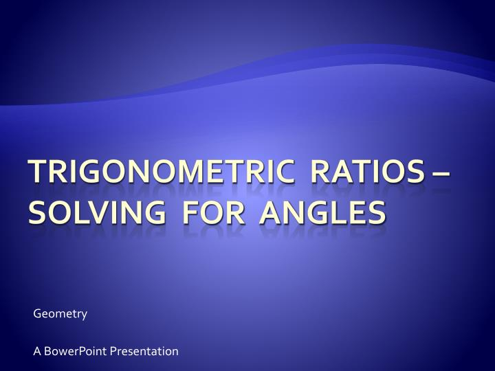 Geometry a bowerpoint presentation