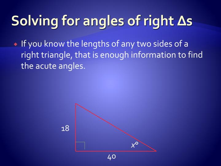 Solving for angles of right s