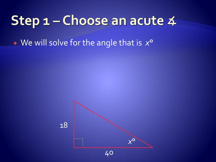 Step 1 – Choose an acute