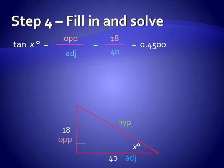 Step 4 – Fill in and solve
