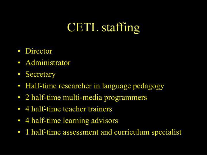 CETL staffing