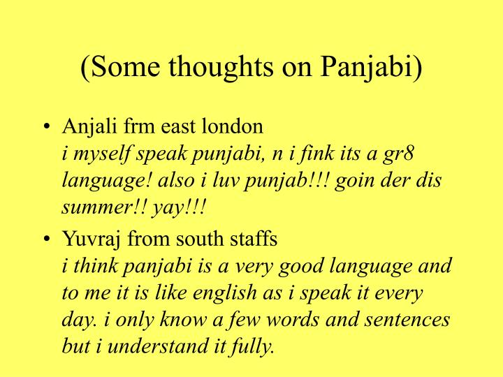 (Some thoughts on Panjabi)