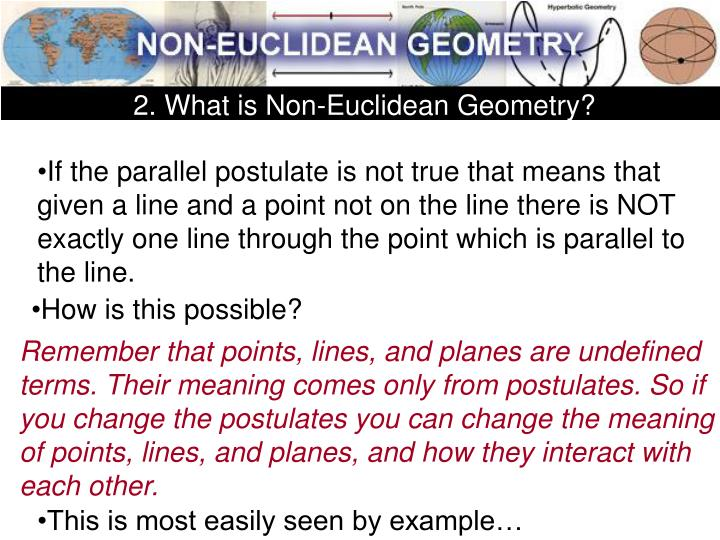 2. What is Non-Euclidean Geometry?