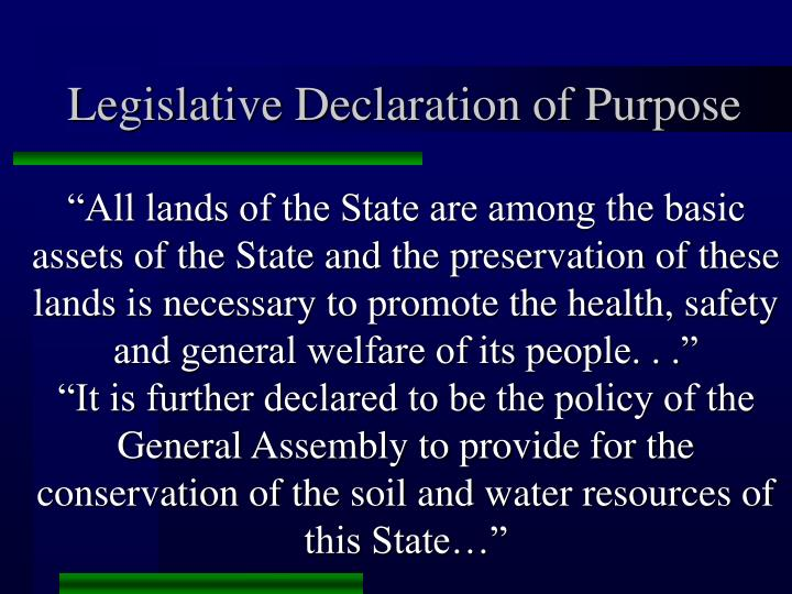 Legislative Declaration of Purpose