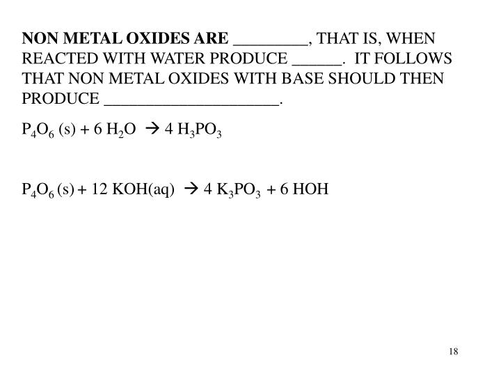 NON METAL OXIDES ARE _________