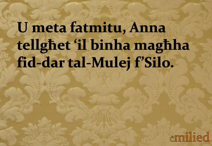 U meta fatmitu, Anna tellgħet 'il binha magħha fid-dar tal-Mulej f'Silo.