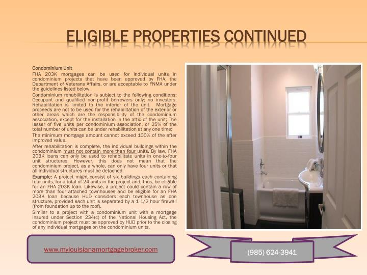 Eligible Properties Continued