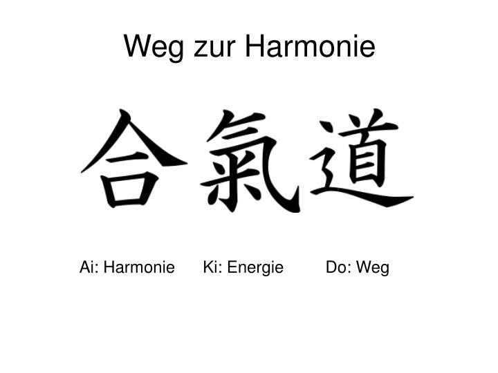 Weg zur Harmonie