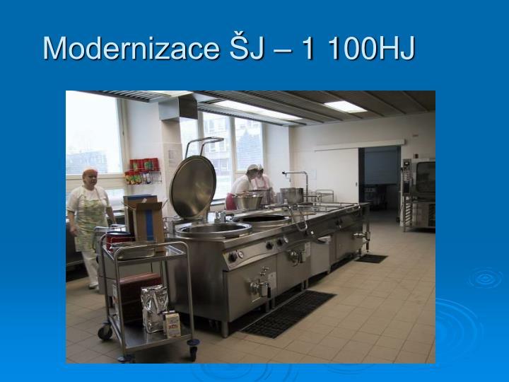 Modernizace ŠJ – 1 100HJ