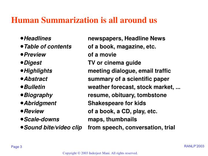 Human summarization is all around us