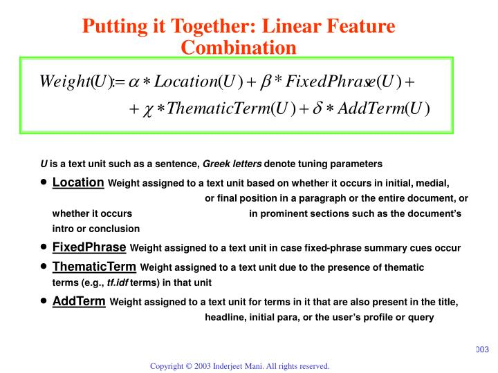 Putting it Together: Linear Feature Combination