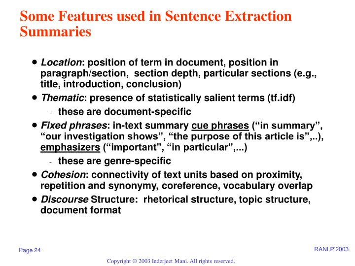 Some Features used in Sentence Extraction Summaries