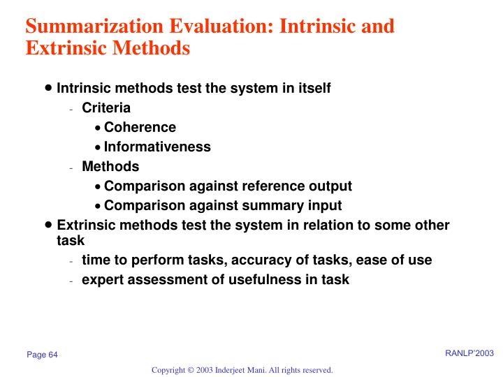 Summarization Evaluation: Intrinsic and Extrinsic Methods
