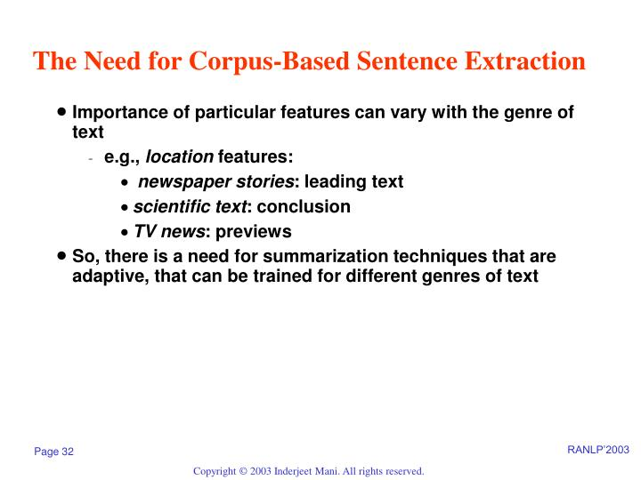 The Need for Corpus-Based Sentence Extraction