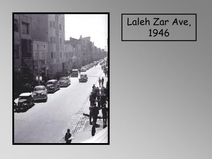 Laleh Zar Ave, 1946