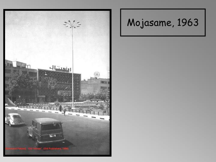 Mojasame, 1963