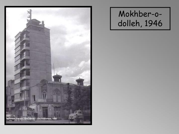Mokhber-o-dolleh, 1946