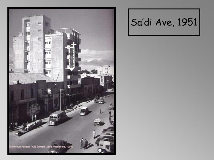 Sa'di Ave, 1951