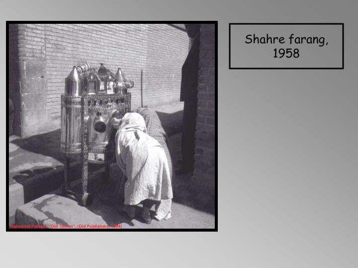 Shahre farang, 1958