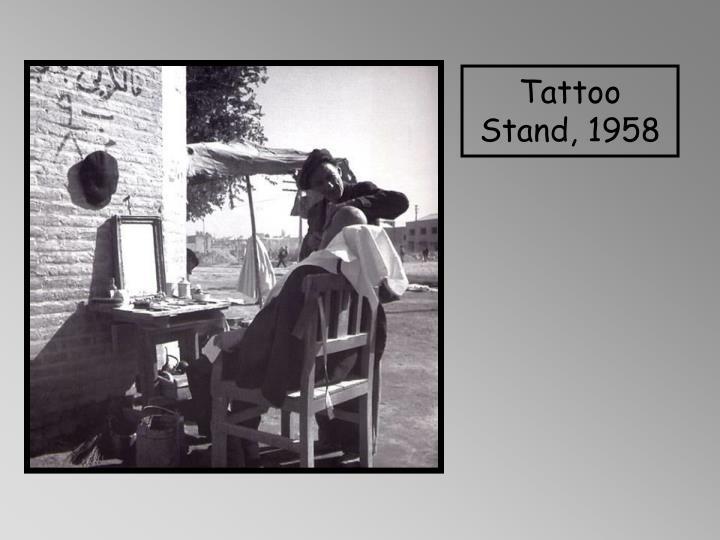 Tattoo Stand, 1958