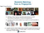 biometric matching face vs fingerprints
