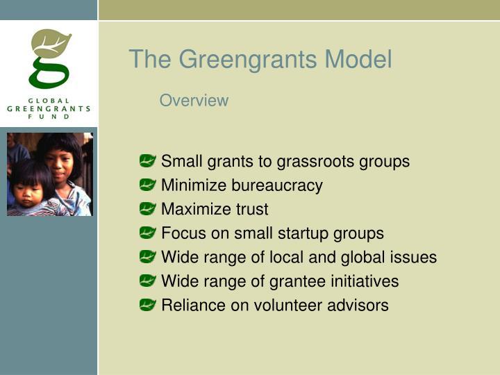 The Greengrants Model