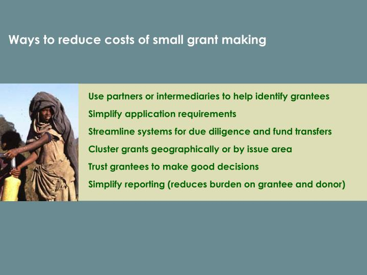 Ways to reduce costs of small grant making