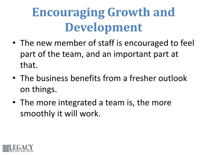 Encouraging Growth and Development