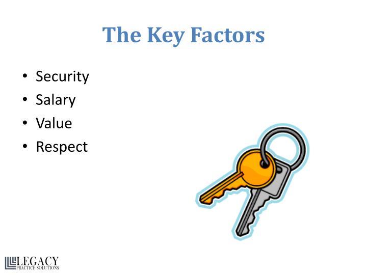 The Key Factors