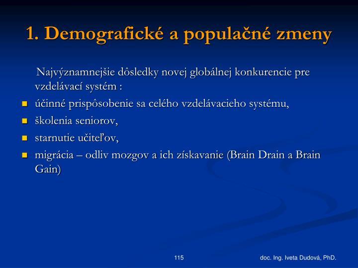 1. Demografické