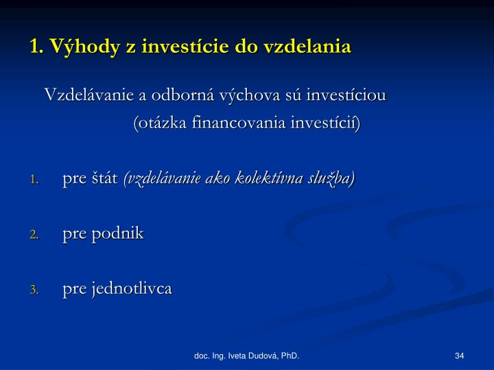 1. Výhody z investície do vzdelania