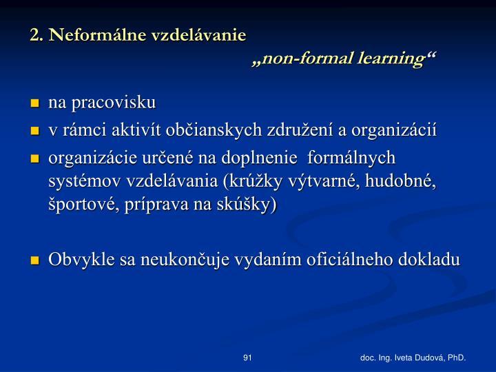 2. Neformálne vzdelávanie