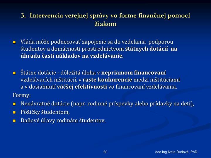 3.  Intervencia verejnej správy vo forme finančnej pomoci žiakom