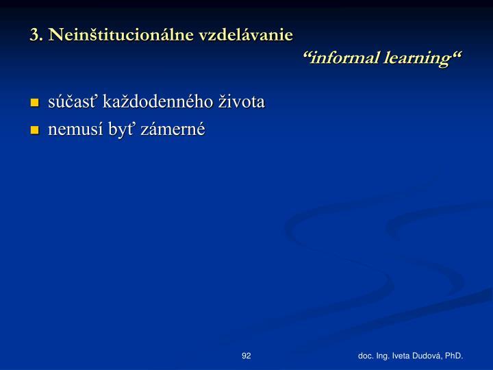 3. Neinštitucionálne vzdelávanie