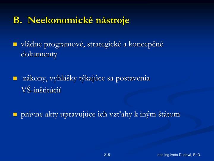 B.  Neekonomické nástroje