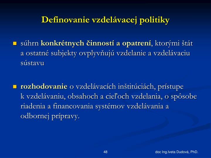Definovanie vzdelávacej politiky