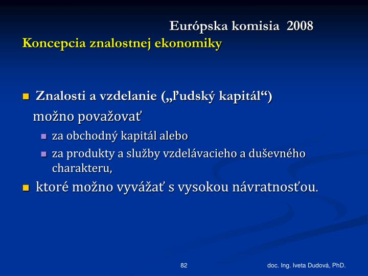 Európska komisia  2008