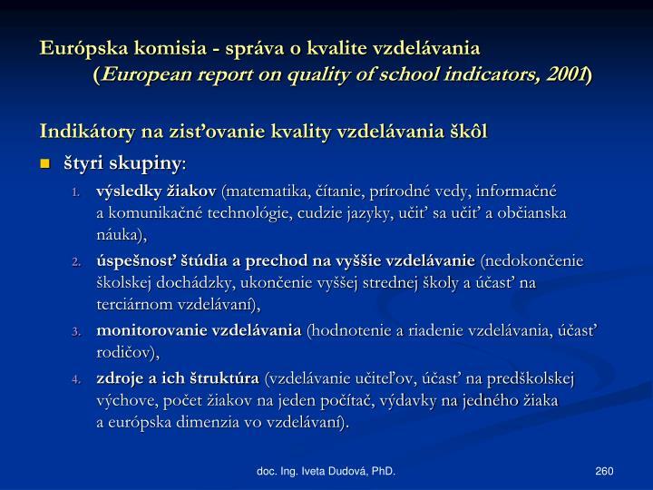 Európska komisia - správa okvalite vzdelávania