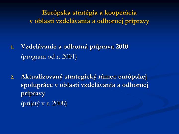 Európska stratégia a kooperácia