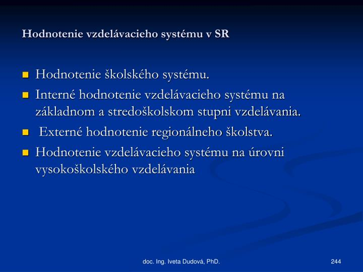 Hodnotenie vzdelávacieho systému v SR